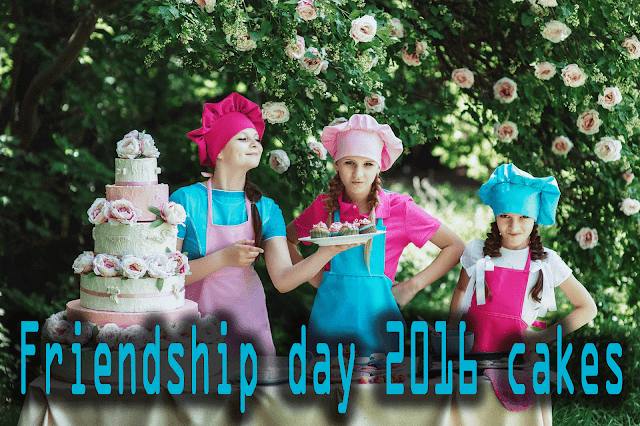 friendship day special cakes 2016 considering friendship day date