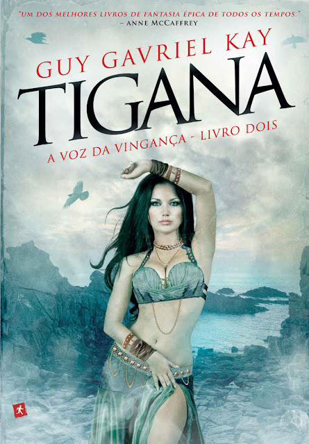Tigana - A Voz da Vingança Guy Gavriel Kay