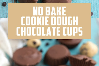 NO-BAKE COOKIE DOUGH CHOCOLATE CUPS #Christmas #Cookies