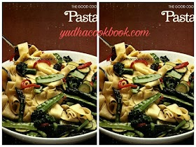 PASTA - The Good Cook Techniques & Recipes Series (Time Life Books)