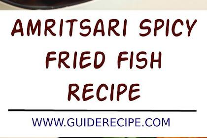Amritsari Spicy Fried Fish Recipe