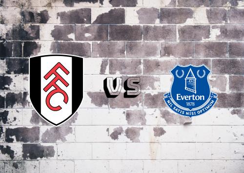 Fulham vs Everton  Resumen y Partido Completo