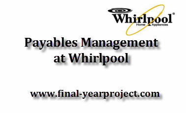 Payables Management at Whirlpool