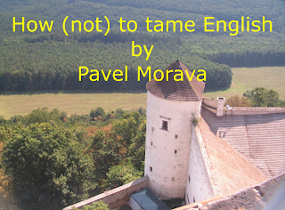 How not to tame English by Pavel Morava