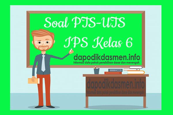 Soal UTS/PTS IPS Kurikulum 2013 Semester 1 Kelas 6, Soal dan Kunci Jawaban UTS/PTS IPS Kelas 6 Kurtilas, Contoh Soal PTS (UTS) IPS SD/MI Kelas 6 K13, Soal UTS/PTS IPS SD/MI Lengkap dengan Kunci Jawaban