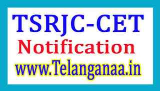 TSRJC CET Notification 2019 tsrjdccgggovin