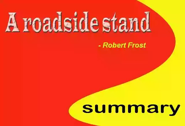 A Roadside stand summary class 12 English | NCERT