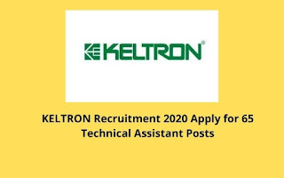 KELTRON Recruitment 2020 Apply for 65 Technical Assistant Posts