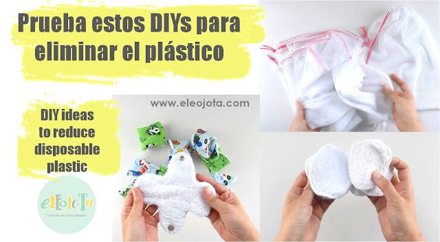 DIYs para reducir el plástico