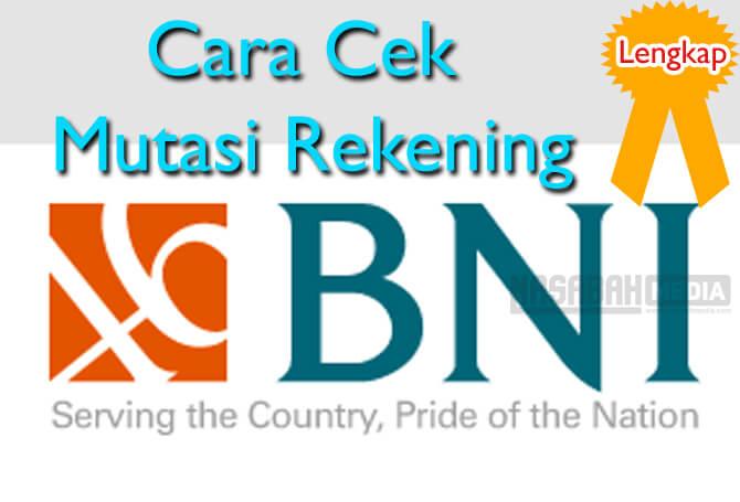 Cek Mutasi Rekening BNI