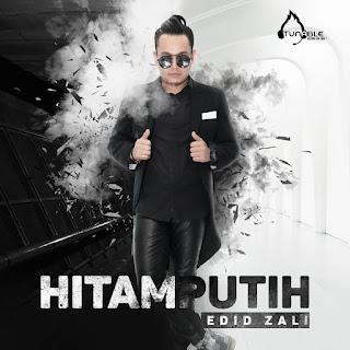 Edid Zali - Hitam Putih MP3