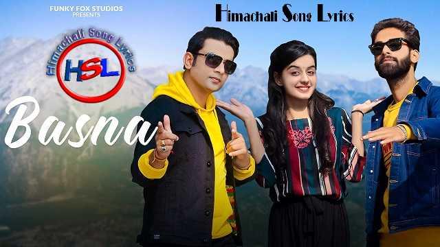 Basna Song Lyrics ~ Himachali Song Lyrics
