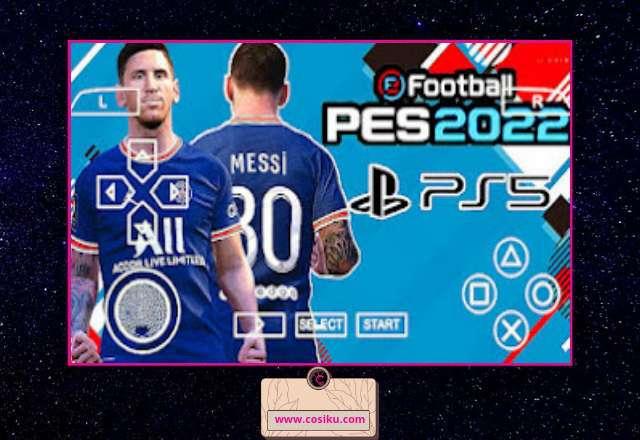 eFOOTBALL 2022 Ppsspp Update New English Version Special Bursa Transfer & Kits