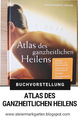 Buchvorstellung-Atlas-des-ganzheitlichen-Heilens-Pin-Steiermarkgarten