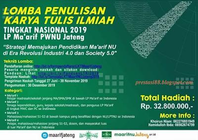Lomba Karya Tulis Ilmiah Nasional 2019 Ma'arif PWNU Jateng Hadiah 32 Jutaan