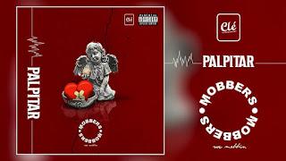 Palpitar- Mobbers(Instrumental)2019