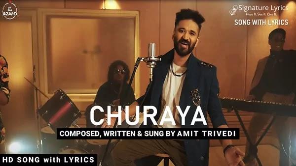 Churaya Lyrics - Amit Trivedi | AT Azaad