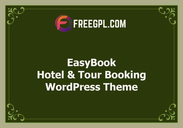 EasyBook – Hotel & Tour Booking WordPress Theme Nulled Download Free