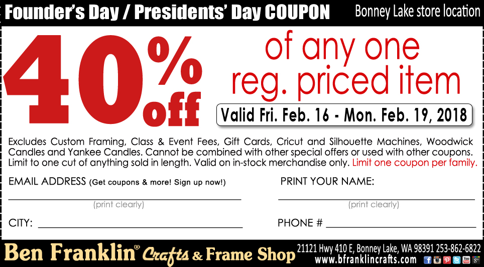 Ben franklin crafts and frame shop founders day sale in for Ben franklin craft store coupons
