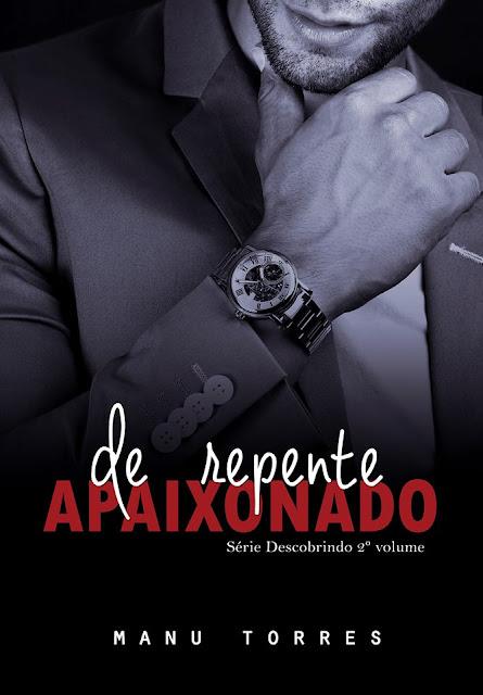 [Lançamento E-book] De repente Apaixonado | Manu Torres