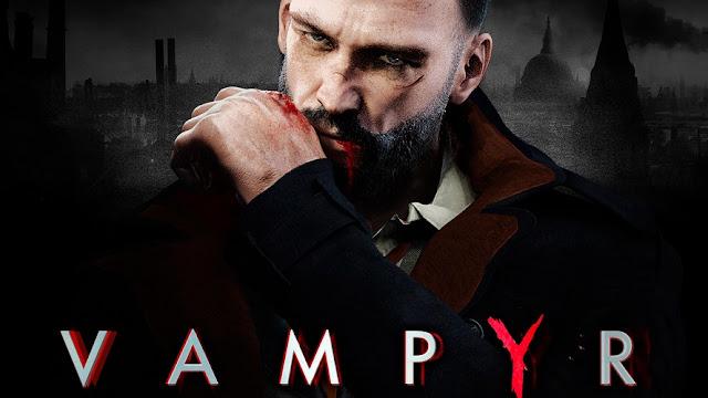ترغب بتشغيل لعبة Vampyr على جهاز البي سي ؟ إليك متطلبات التشغيل مع دعم دقة 4K
