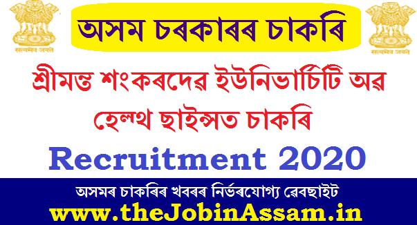 Srimanta Sankaradeva University of Health Sciences Recruitment 2020: Apply for Various Posts