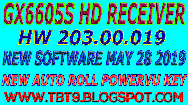 GX6605S HD RECEIVER HARDWARE-203.00.019 NEW SOFTWARE WITH POWERVU TEN SPORTS OK