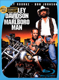 Harley Davidson And The Marlboro Man [1991] HD [1080p] Latino [GoogleDrive] SilvestreHD