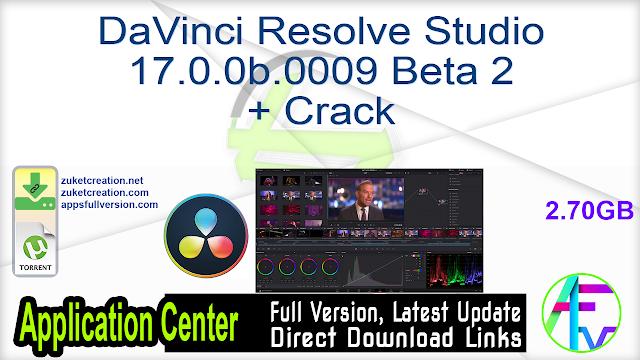 DaVinci Resolve Studio 17.0.0b.0009 Beta 2 + Crack