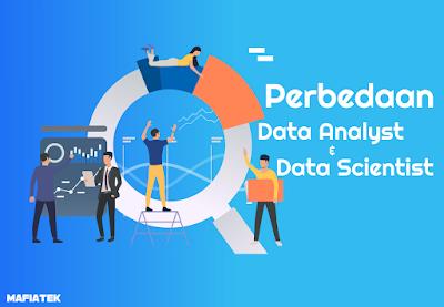 Perbedaan dari Data Analyst dan Data Scientist