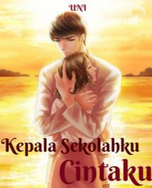 Novel Kepala Sekolahku Cintaku Karya Uni Full Episode