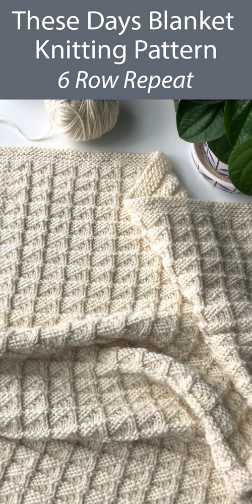 These Days Blanket - Knitting Pattern