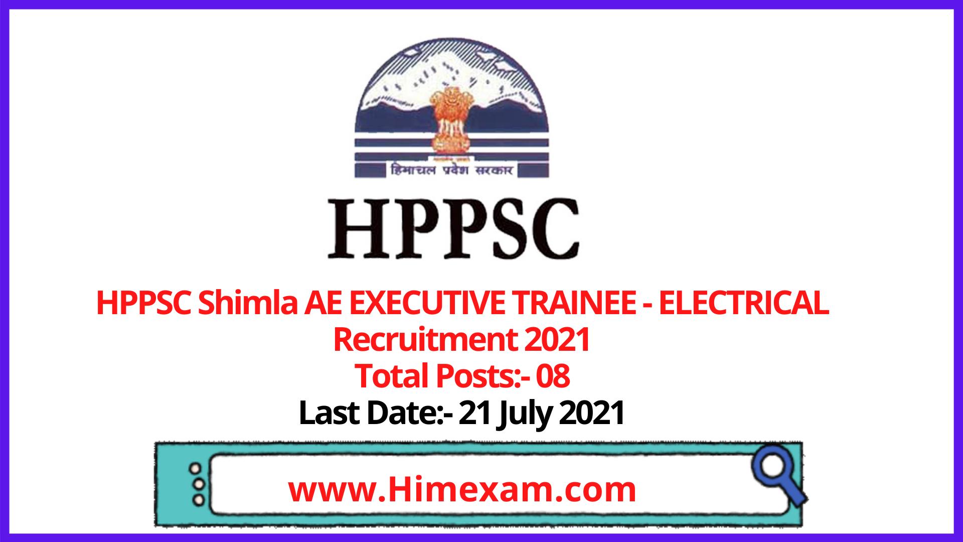 HPPSC Shimla  AE EXECUTIVE TRAINEE - ELECTRICAL Recruitment 2021