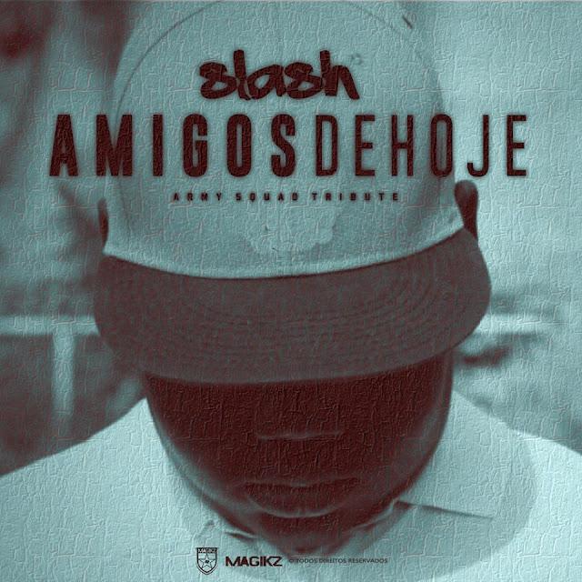 VIDEO - Slash - Os Amigos de hoje