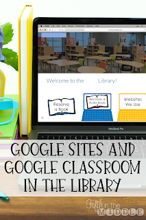 Google Sites and Google Classroom in the Library