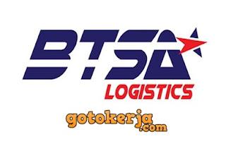 Lowongan Kerja PT Berlian Tanggung Sejahtera (BTSA Logistics)