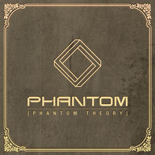 PHANTOM – Phantom Theory – EP