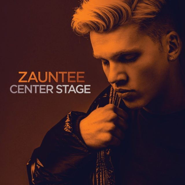 Zauntee - Center Stage Lyrics & Mp3 Download