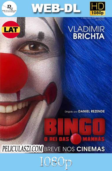 Bingo, el Rey de las Mañanas (2017) HD WEB-DL 1080p Dual-Latino