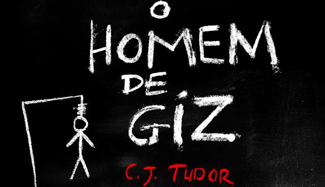 [Resenha] O Homem de Giz - C.J. Tudor