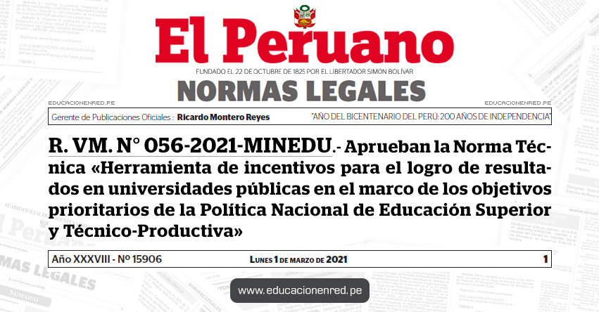 R. VM. N° 056-2021-MINEDU.- Aprueban la Norma Técnica «Herramienta de incentivos para el logro de resultados en universidades públicas en el marco de los objetivos prioritarios de la Política Nacional de Educación Superior y Técnico-Productiva»