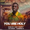 Gospel Song: You Are Holy By G.Marcus || Africanmusicbank.com