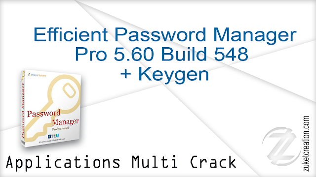 Efficient Password Manager Pro 5.60 Build 548 + Keygen   |   28 MB
