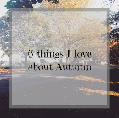6 things I love about autumn