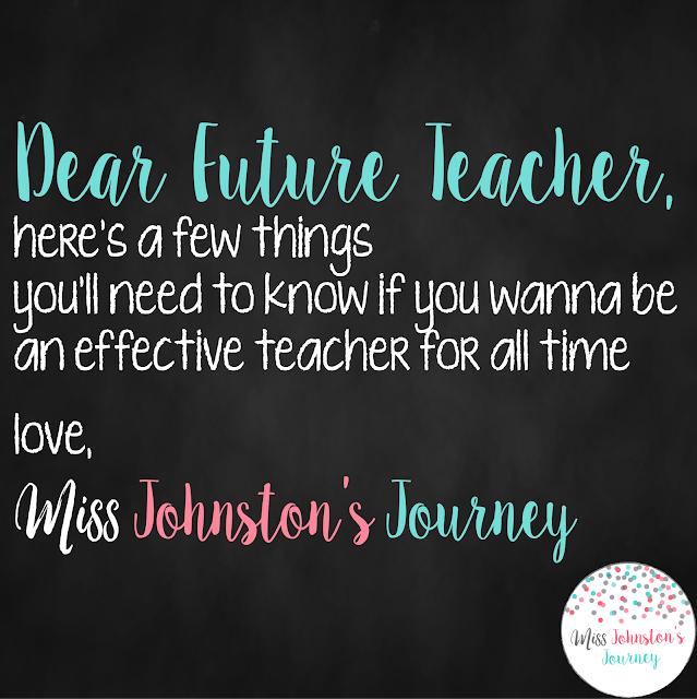 Dear Future Teacher- helpful tips for a pre-service or new teacher