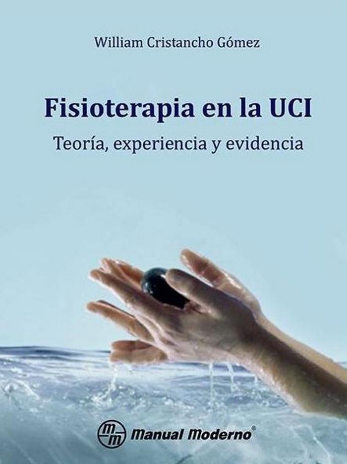 Fisioterapia en la UCI – William Cristancho Gómez