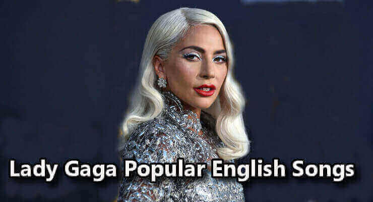 Lady Gaga - 100% Best Free English Pop Music Download