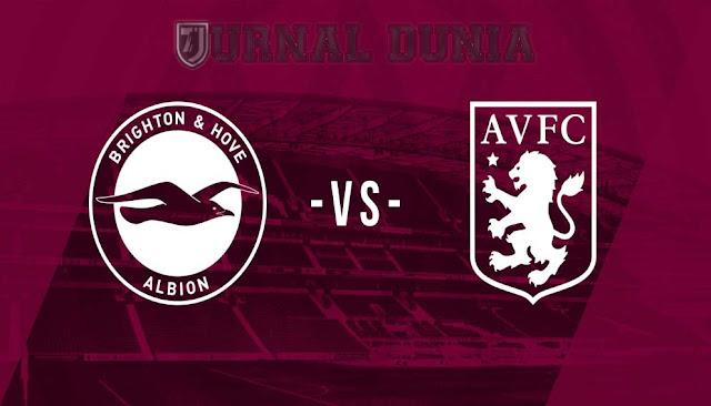 Prediksi Brighton & Hove Albion vs Aston Villa , Minggu 14 Februari 2021 Pukul 03.00 WIB @Mola TV