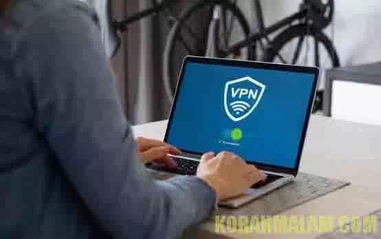 Apa Itu VPN? Beserta Cara Kerja dan Alasan Kenapa Kita Harus Menggunakannya