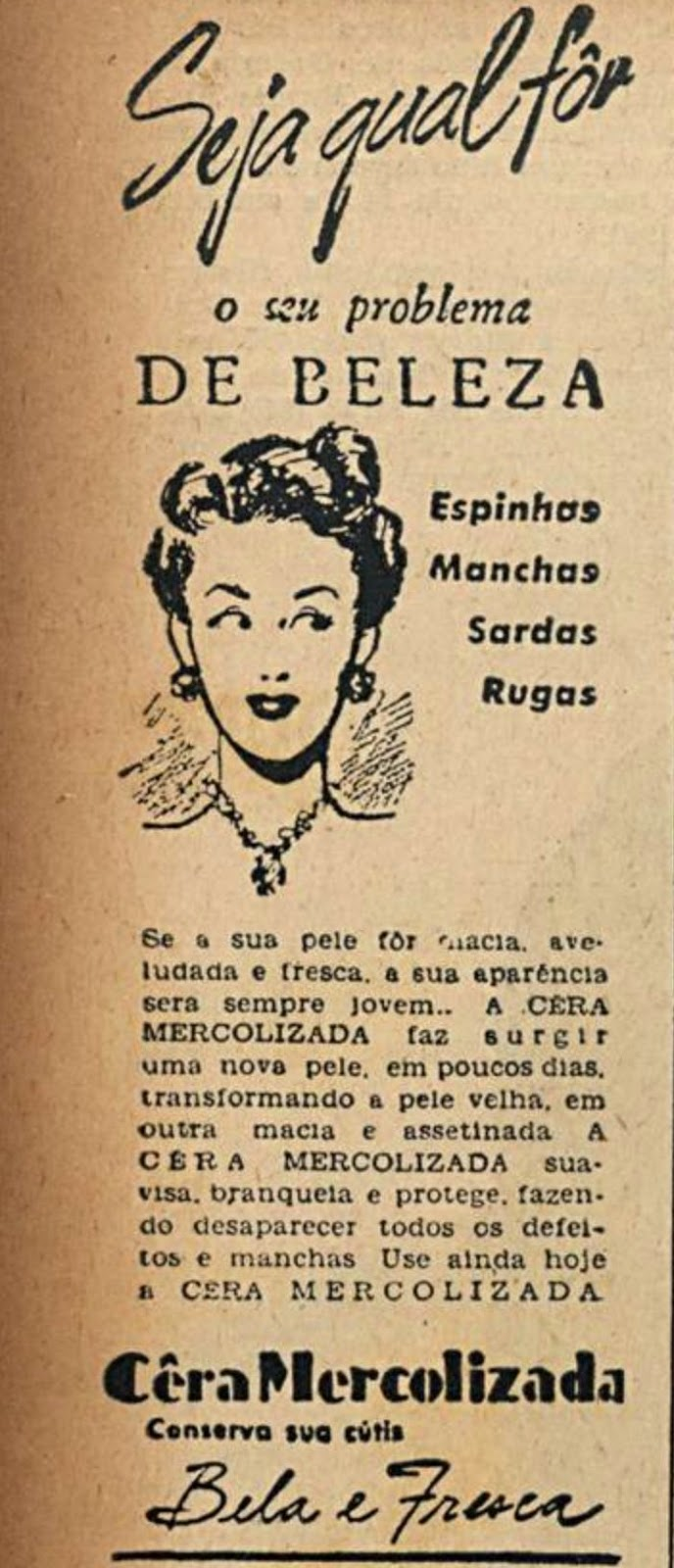 Propaganda antiga da Cera Mercolizada para tratamento da pele das mulheres